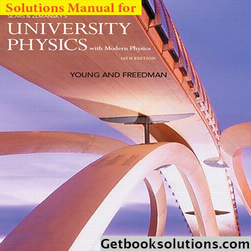 Solution-manual-for-university-physics-with-modern-physics-14th-edition-young-freedman-1-900x0