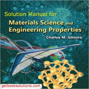 solution-manual-for-materials-science-and-engineering-properties-1st-edition-by-charles-gilmore-300x300