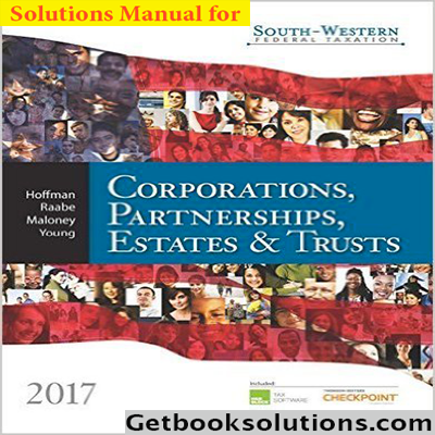 Solutions-Manuals-for-South-western-Federal-Taxation-2017-Corporations-Partnerships-Estates-and-Trusts-40th-Edition-900x0